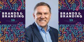 Brands & Branding 2019 and Doug Mattheus