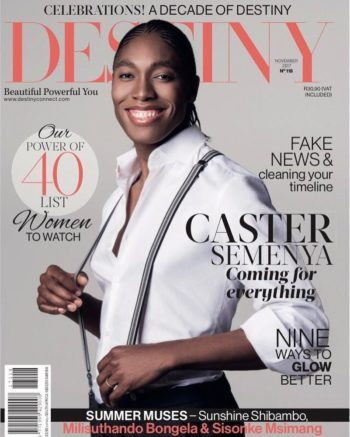 DESTINY, October 2017 - Caster Semenya