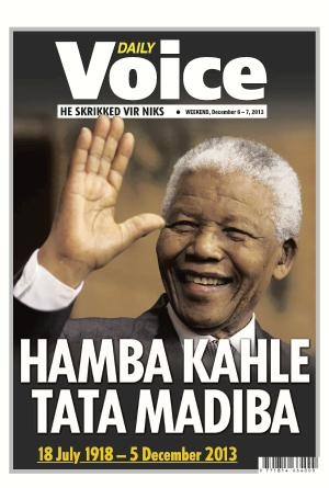 Daily Voice front page 6 December 2013 — Madiba