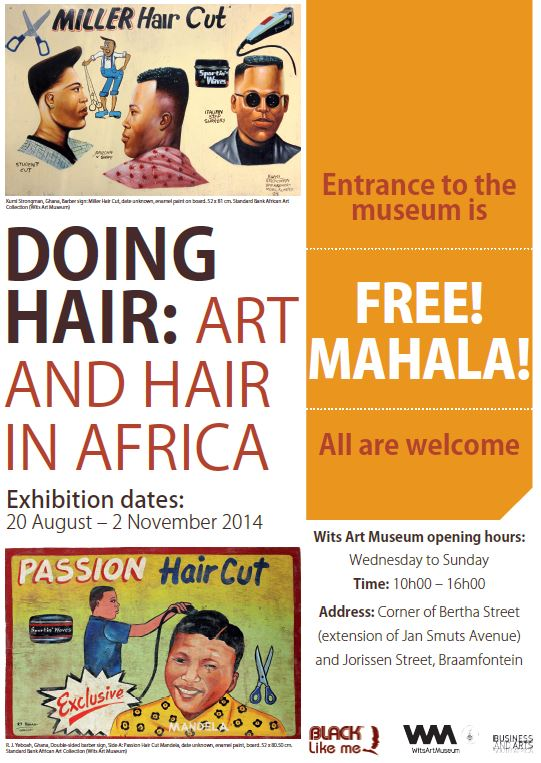 Doing Hair: Hair and Art in Africa. Wits Art Museum
