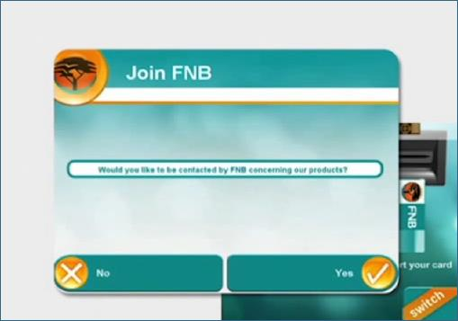FNB Switch ATM: Would you like to be contacted by FNB concerning our products?