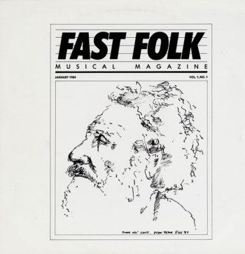 Fast Folk Musical Magazine, Vol 1 No 1. 1984