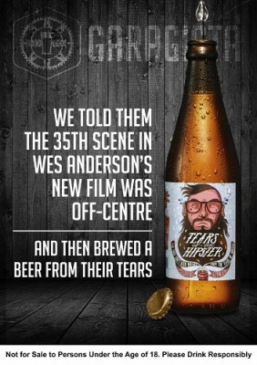 Garagista Beer Tears of the Hipster Wes Anderson's new film