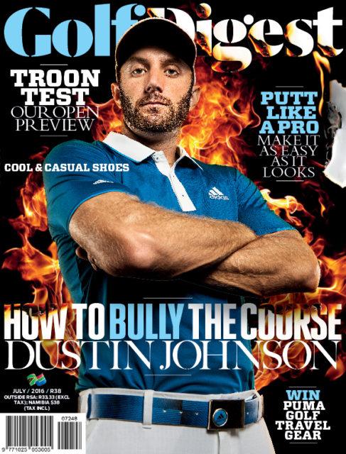 Golf Digest, July 2016: Dustin Johnson
