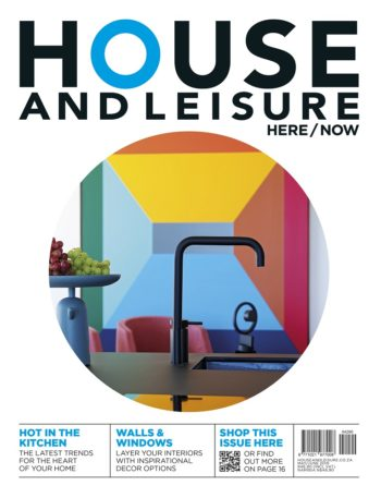 House and Leisure, May/June 2019 — Kitchen Issue