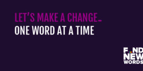Let's make a change one word at a time. Find New Words