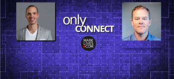 MarkLives Only Connect Podcast Brad Elliott and Tim Allemann