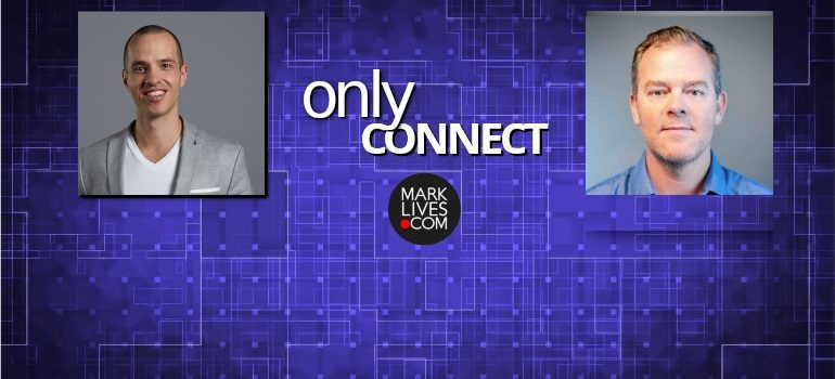 MarkLives Only Connect Podcast Brad Elliott and Tim Allemann