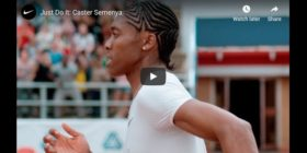 Nike - Just do it - Caster Semenya