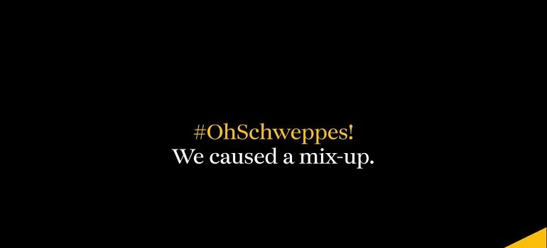 #OhSchweppes! We caused a mix-up.