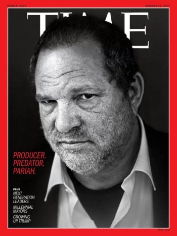 TIME, 23 October 2017 - Harvey Weinstein