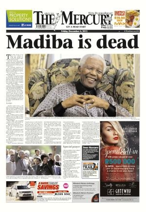 The Mercury front page 6 December 2013 — Madiba