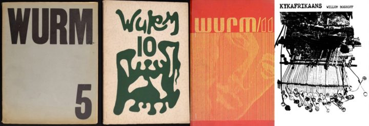 WURM: issue 5 1967, issue 10 1968, issue 11 1969 and Willem Boshoff, KykAfrikaans, 1980