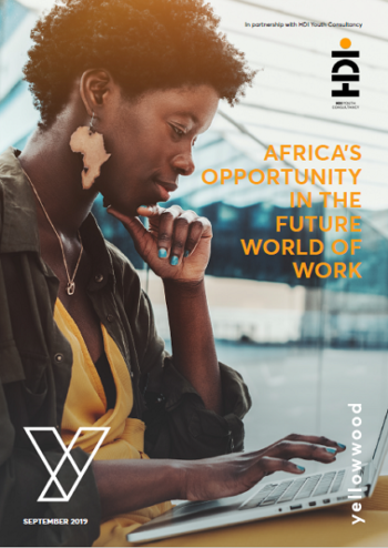 Yellowwood September 2019: Africa's Opportunity in the Future World of Work