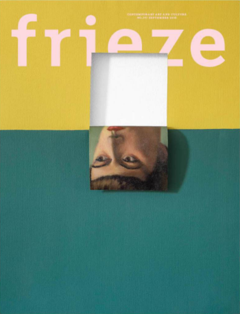 frieze, issue 197, September 2018