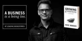 Growing Greatness: A Business Is a Being Too