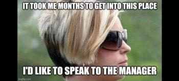 Karen meme courtesy of imgflip