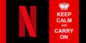 Netflix logo and keep calm and carry on