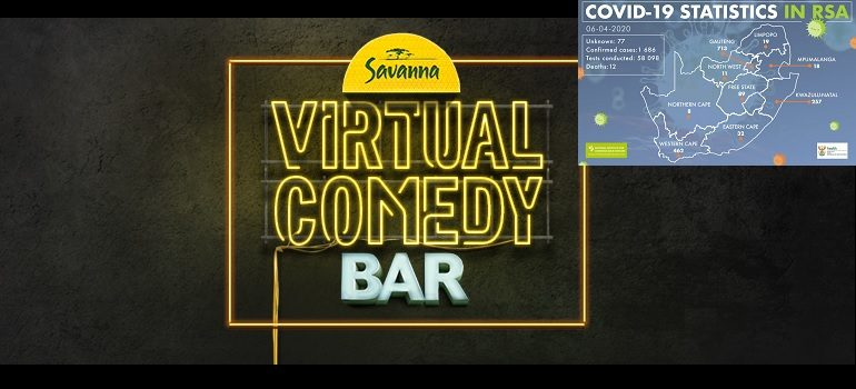 Savanna Virtual Comedy Bar with NICD covid-19 stats 6 April 2020