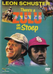 There's a Zulu on my Stoep