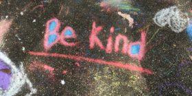 kindness-chalk-handwritten-word by reneebigelow courtesy of Pixabay
