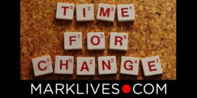 time-for-a-change-new-ways-letters by Alexas Fotos courtesy of Pixabay with MarkLives logo