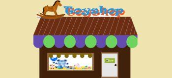 toyshop-toy-shop-children courtesy of Pixabay